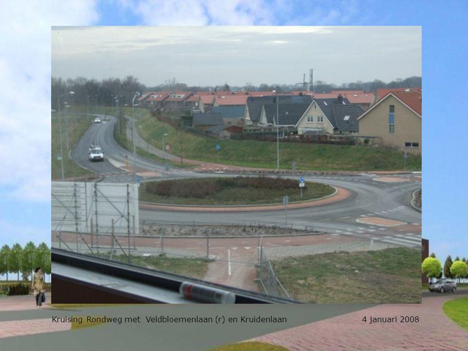 Kruising Rondweg met Veldbloemenlaan (r) en Kruidenlaan 4 januari 2008