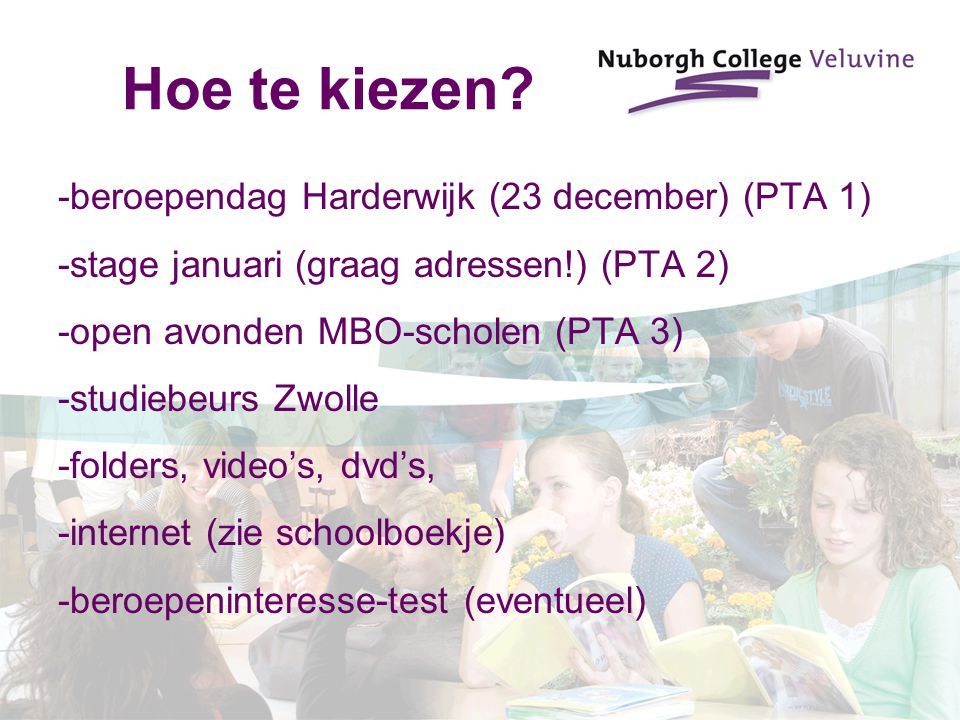 Hoe te kiezen -beroependag Harderwijk (23 december) (PTA 1)