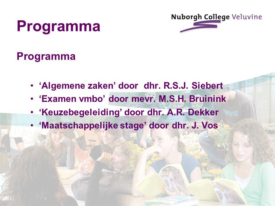 Programma Programma 'Algemene zaken' door dhr. R.S.J. Siebert