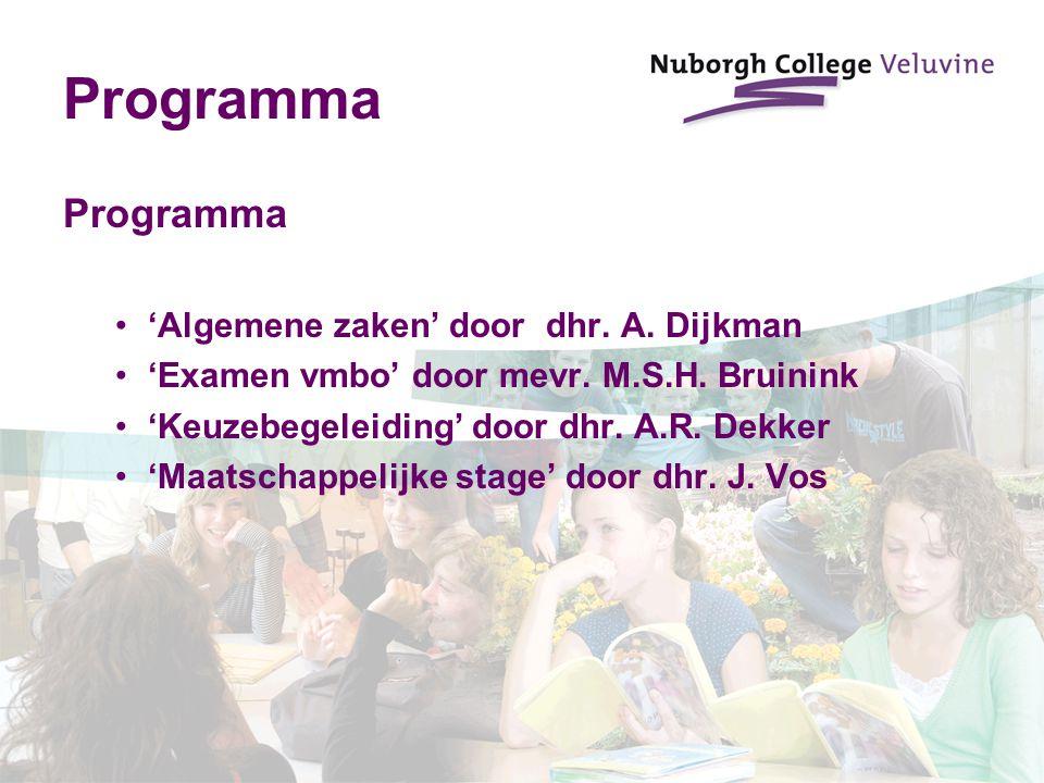 Programma Programma 'Algemene zaken' door dhr. A. Dijkman