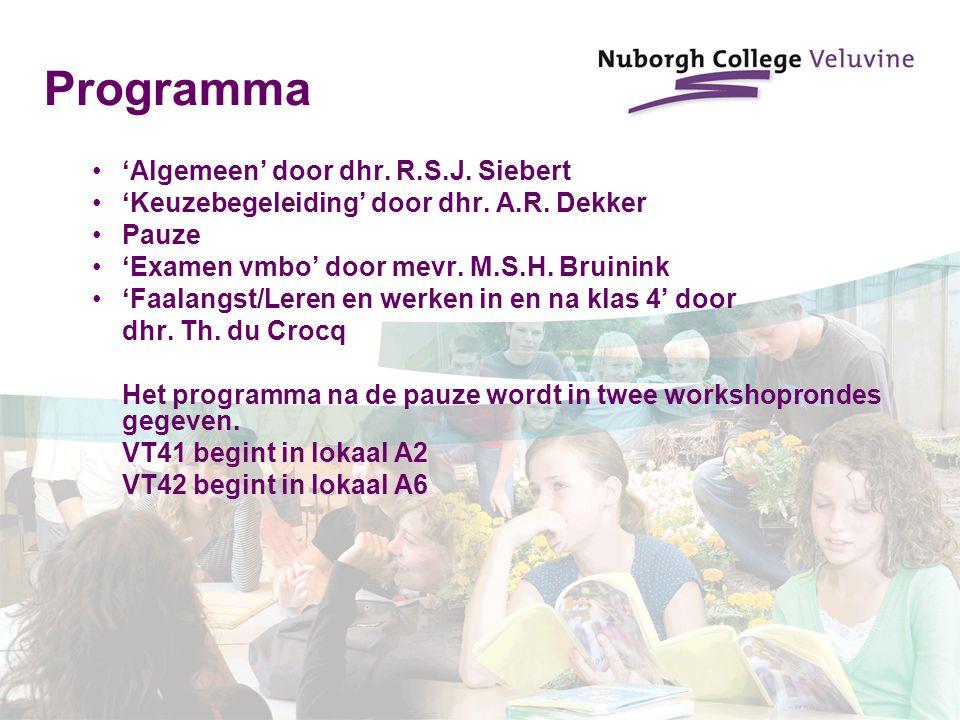 Programma 'Algemeen' door dhr. R.S.J. Siebert