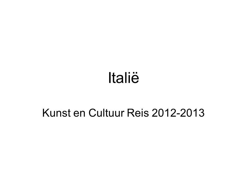 Italië Kunst en Cultuur Reis 2012-2013