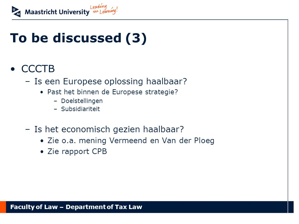 To be discussed (3) CCCTB Is een Europese oplossing haalbaar