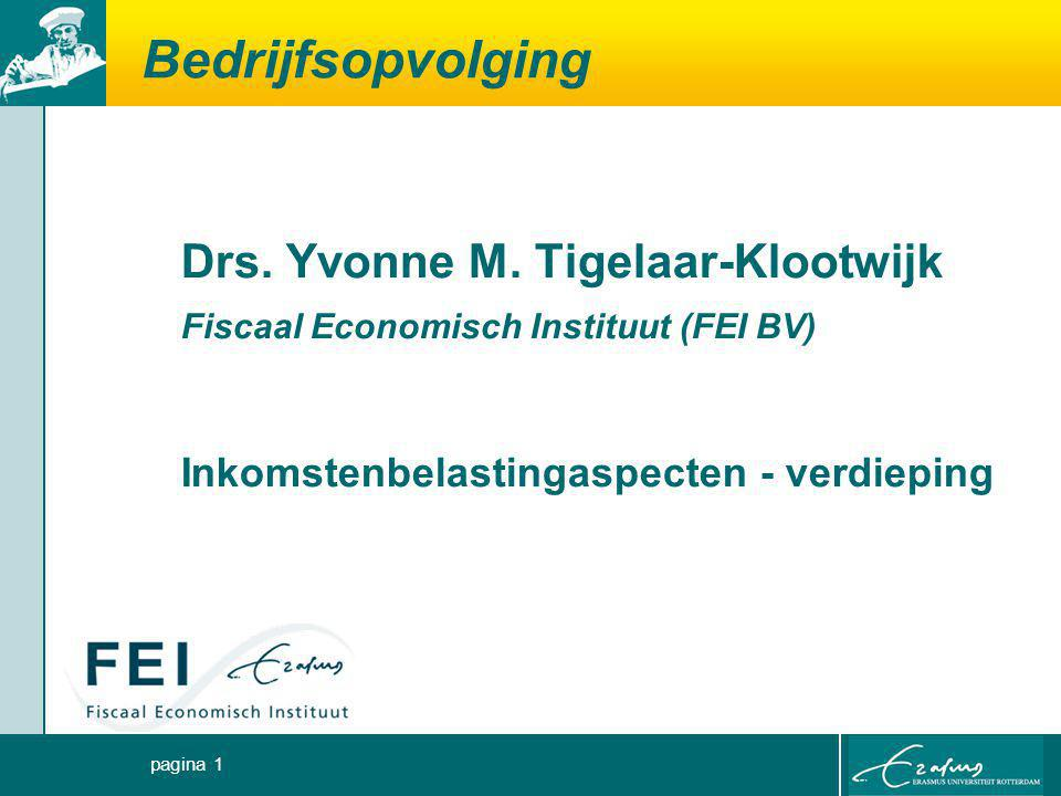 Bedrijfsopvolging Drs. Yvonne M. Tigelaar-Klootwijk