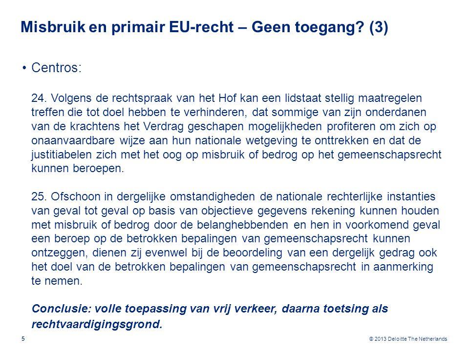 Misbruik en primair EU-recht – Geen toegang (4)