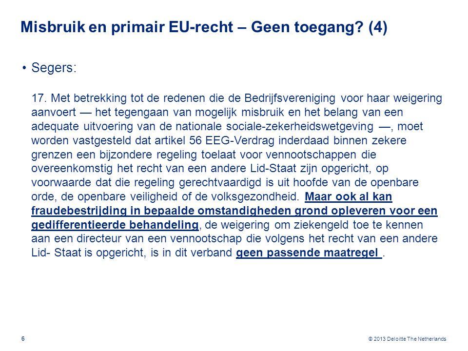 Misbruik en primair EU-recht – Geen toegang (5)