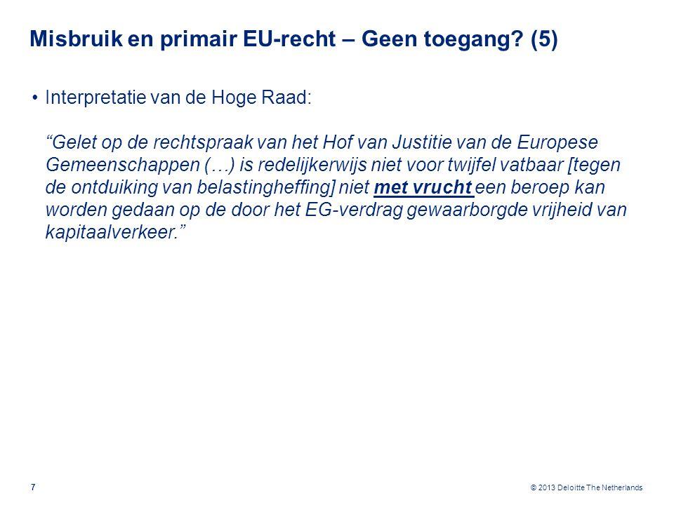 Misbruik en primair EU-recht – Rechtvaardigingsgrond