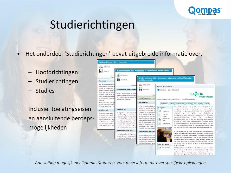 Studierichtingen Het onderdeel 'Studierichtingen' bevat uitgebreide informatie over: Hoofdrichtingen.