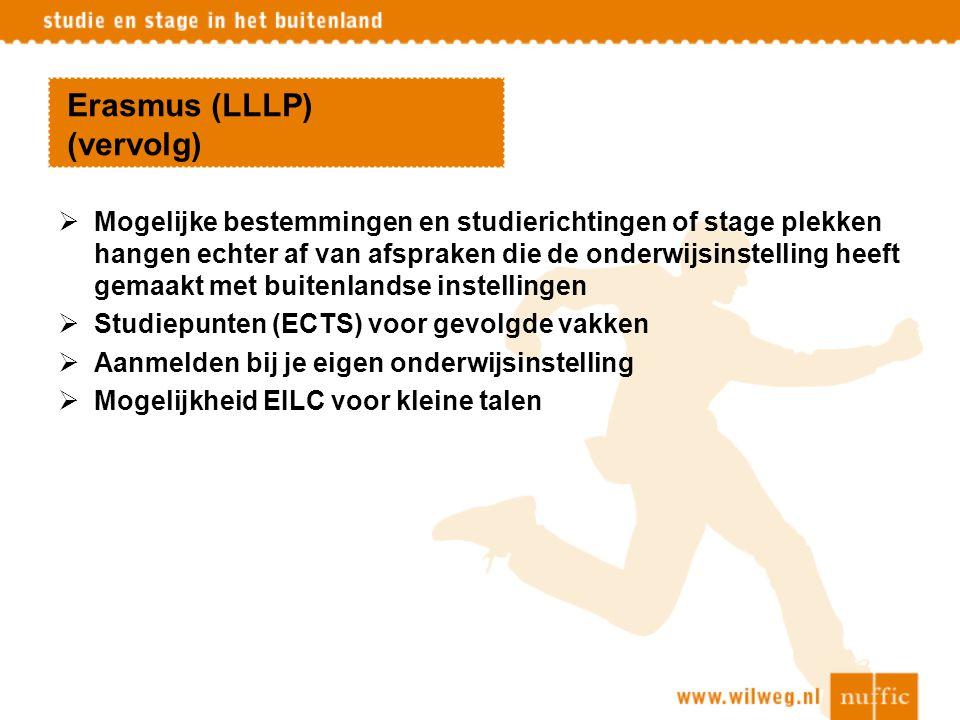 Erasmus (LLLP) (vervolg)