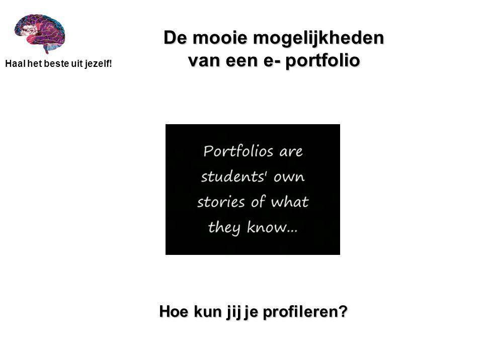 De mooie mogelijkheden van een e- portfolio