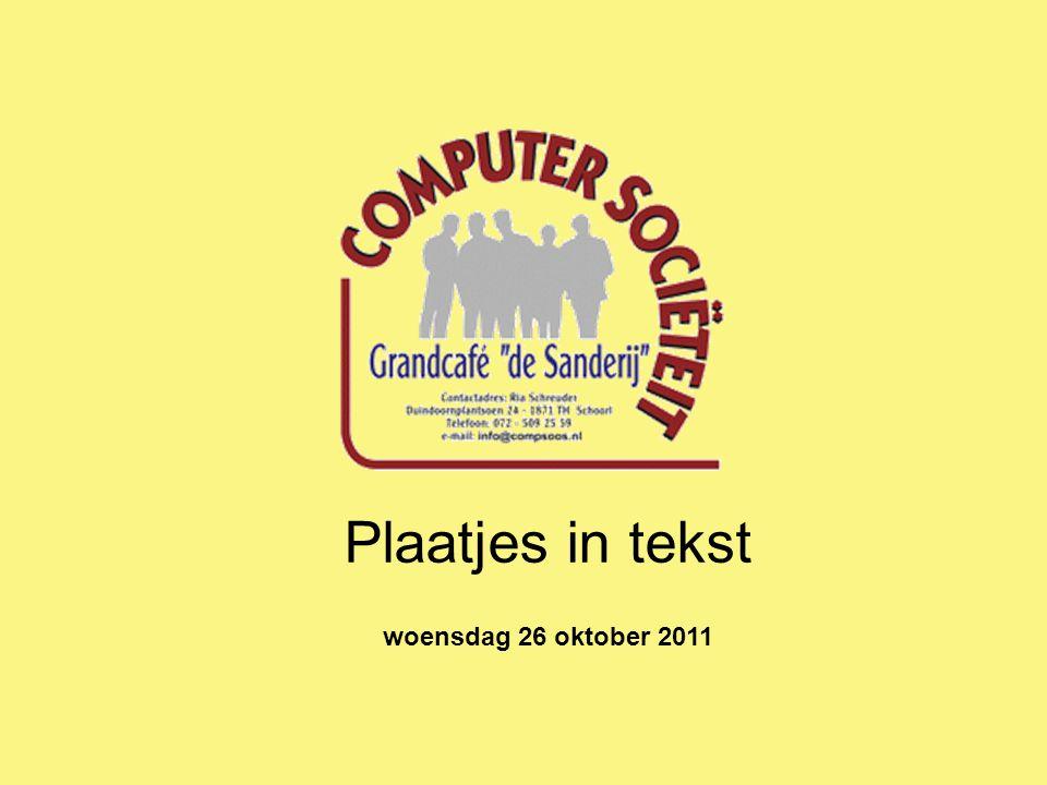 Plaatjes in tekst woensdag 26 oktober 2011