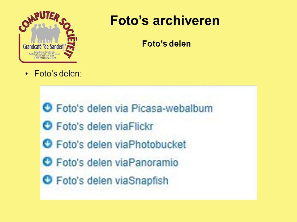 Foto's archiveren Foto's delen Foto's delen: