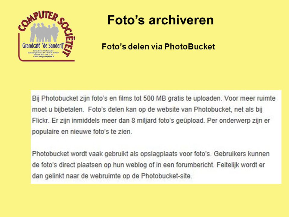 Foto's archiveren Foto's delen via PhotoBucket