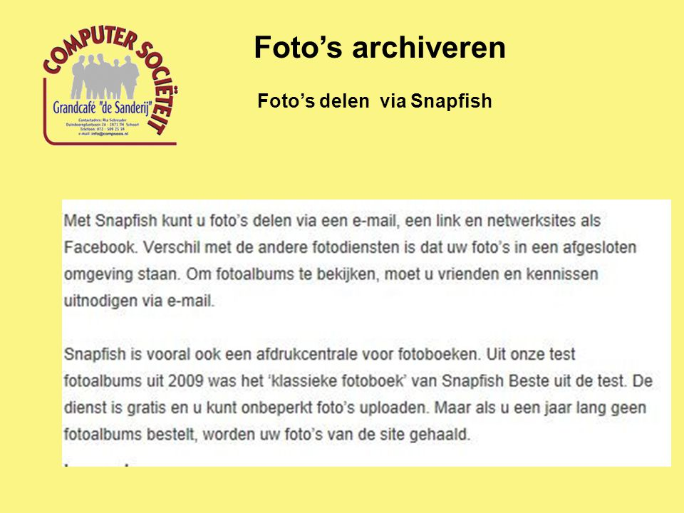 Foto's archiveren Foto's delen via Snapfish
