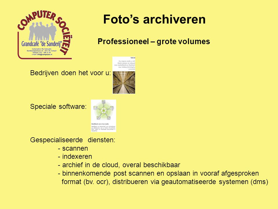 Foto's archiveren Professioneel – grote volumes