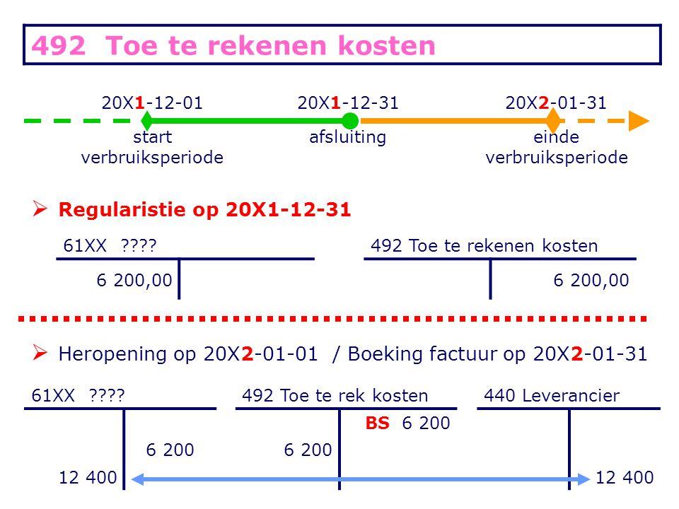 492 Toe te rekenen kosten Regularistie op 20X1-12-31