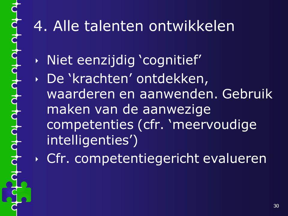 4. Alle talenten ontwikkelen