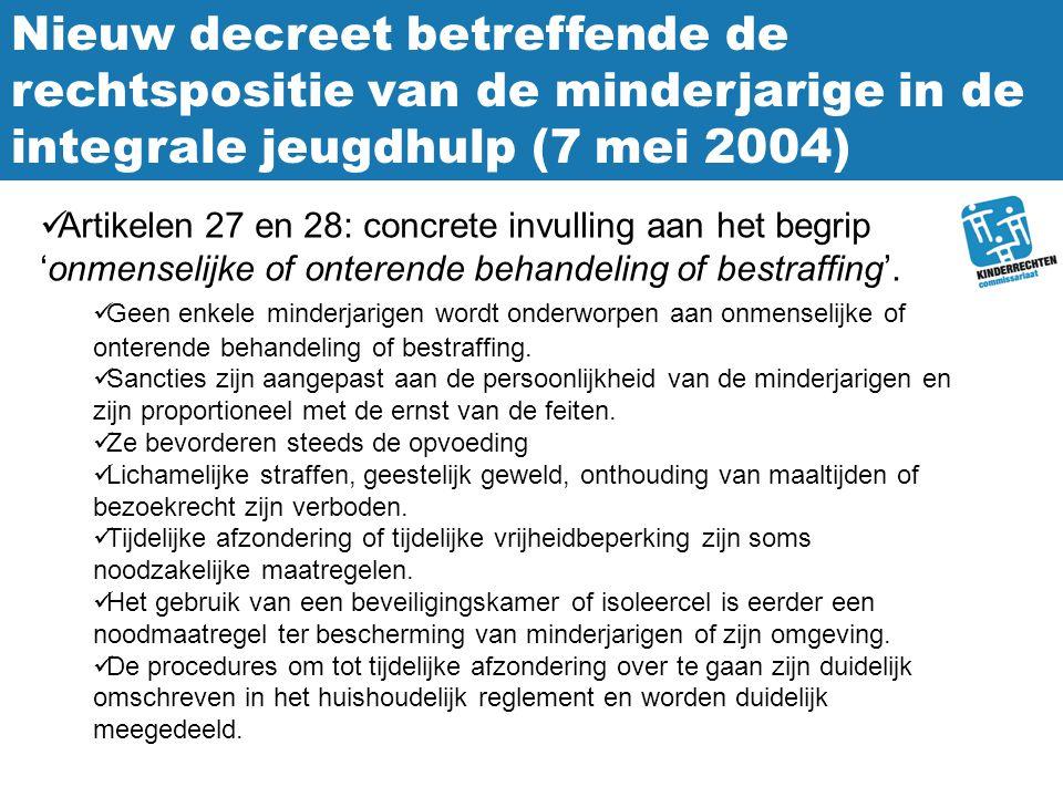 Nieuw decreet betreffende de rechtspositie van de minderjarige in de integrale jeugdhulp (7 mei 2004)