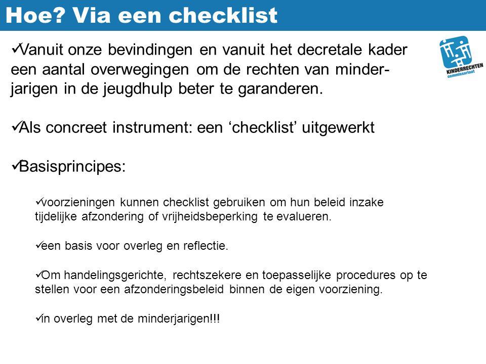 Hoe Via een checklist