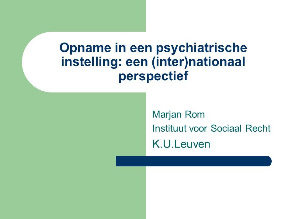 Marjan Rom Instituut voor Sociaal Recht K.U.Leuven