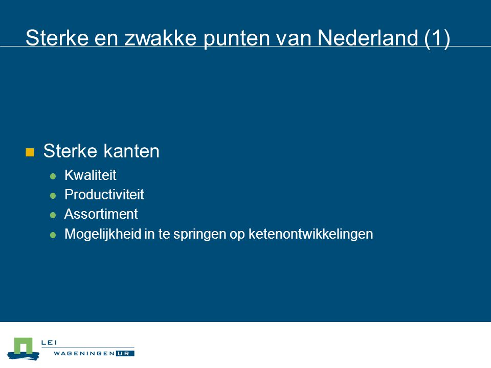 Sterke en zwakke punten van Nederland (1)