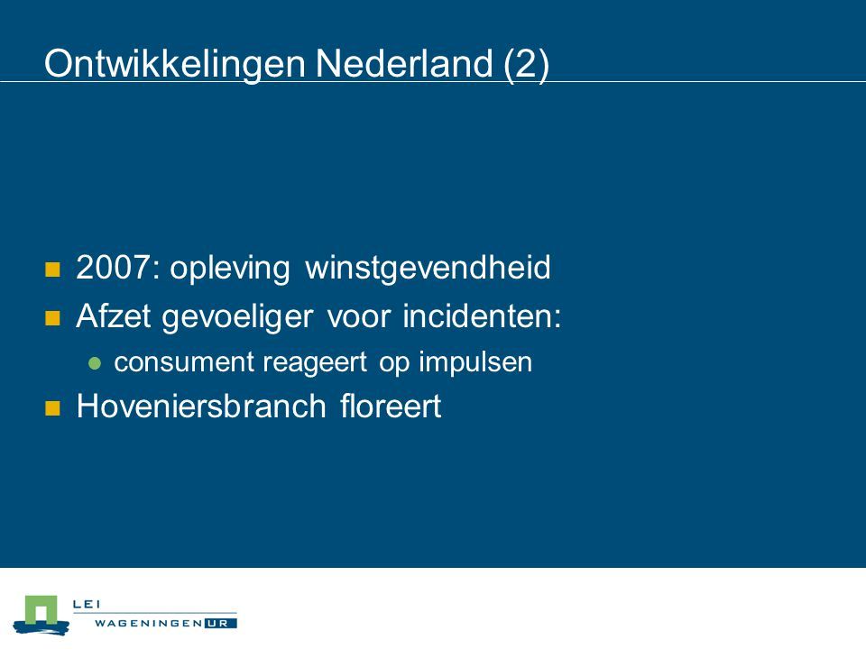 Ontwikkelingen Nederland (2)