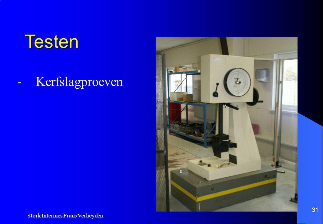 Testen - Kerfslagproeven Stork Intermes Frans Verheyden