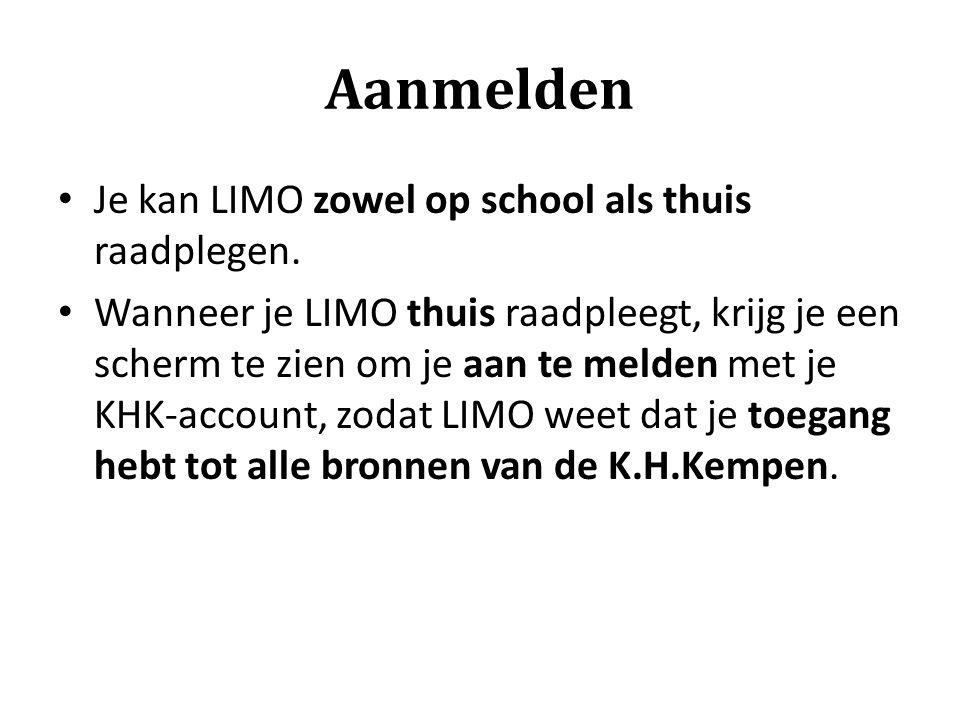 Aanmelden Je kan LIMO zowel op school als thuis raadplegen.