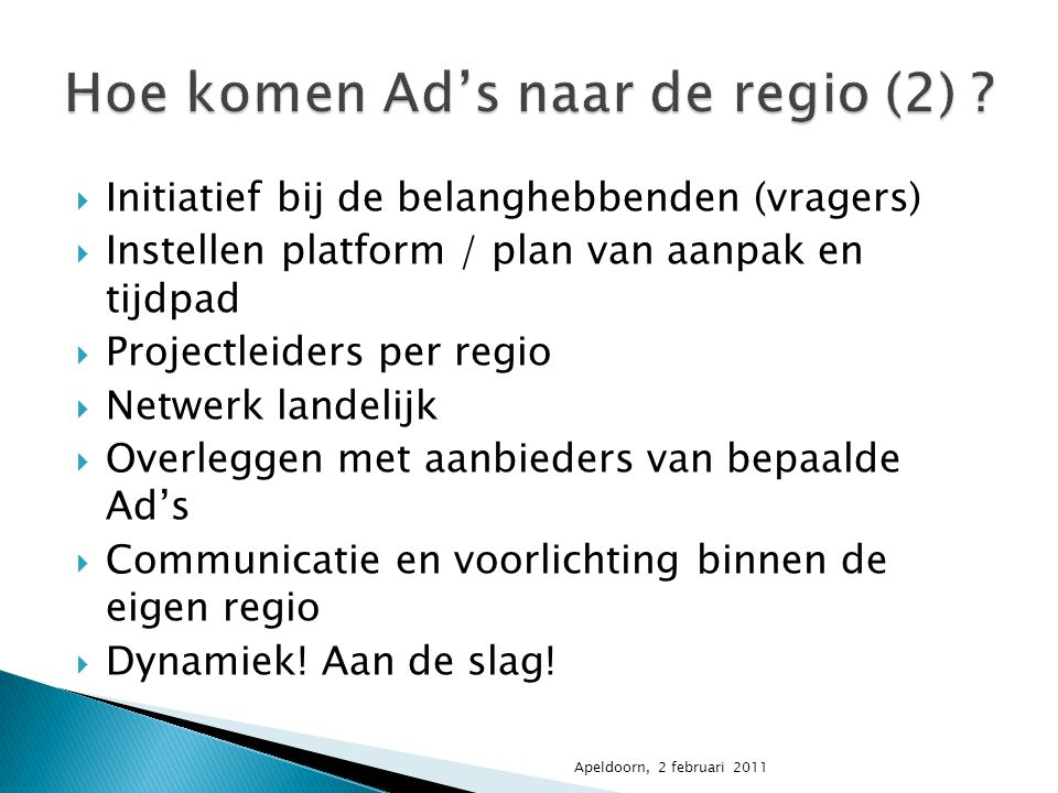 Hoe komen Ad's naar de regio (2)