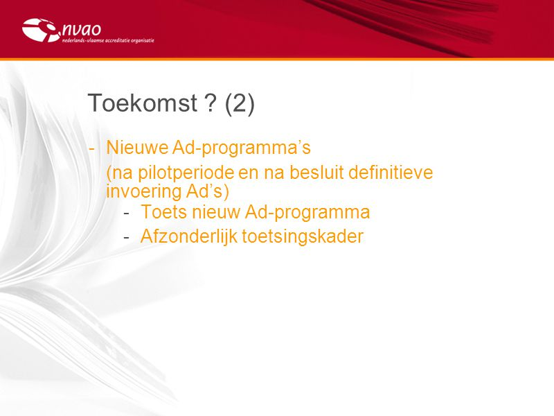 Toekomst (2) Nieuwe Ad-programma's
