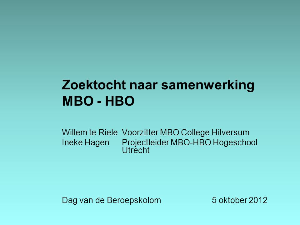 Zoektocht naar samenwerking MBO - HBO