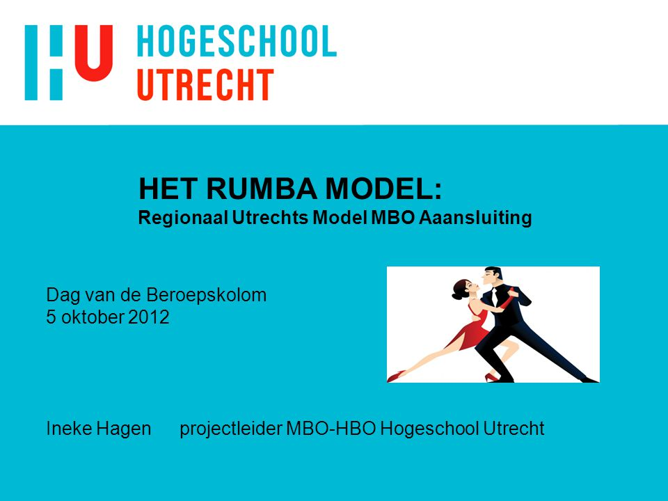 HET RUMBA MODEL: Regionaal Utrechts Model MBO Aaansluiting