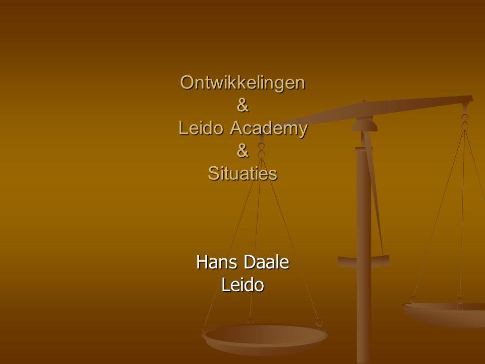 Ontwikkelingen & Leido Academy & Situaties