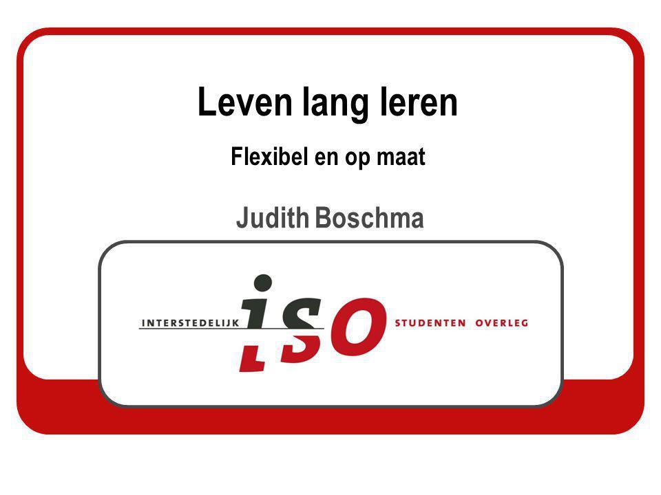 Leven lang leren Flexibel en op maat Judith Boschma