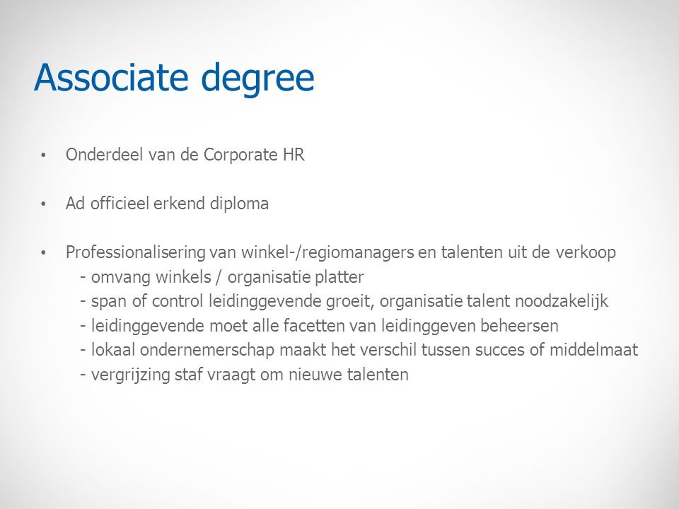 Associate degree Onderdeel van de Corporate HR