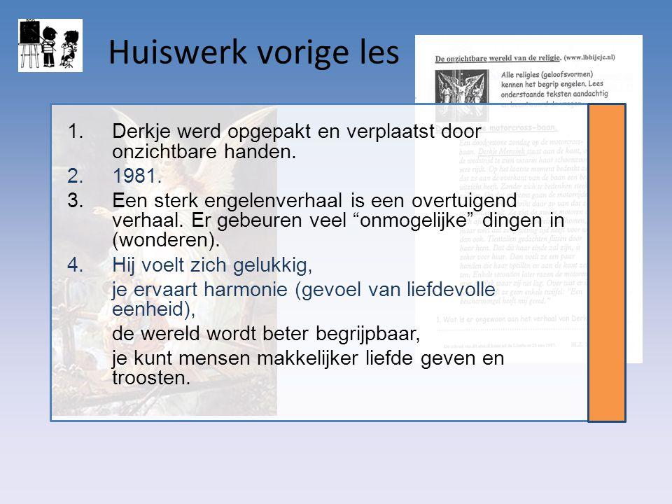 Huiswerk vorige les Derkje werd opgepakt en verplaatst door onzichtbare handen. 1981.