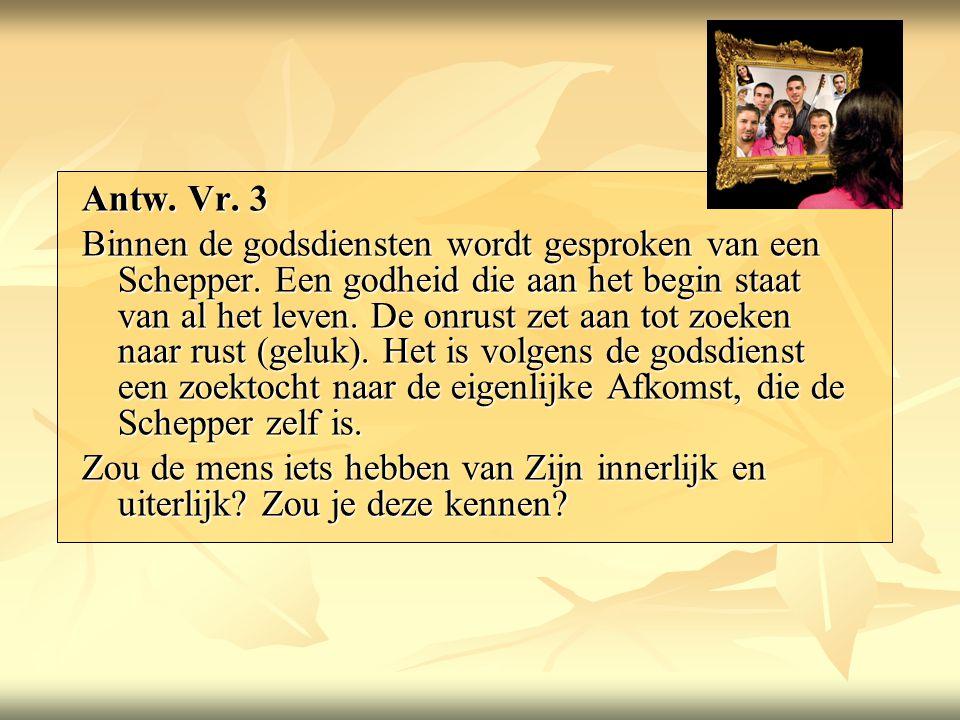 Antw. Vr. 3