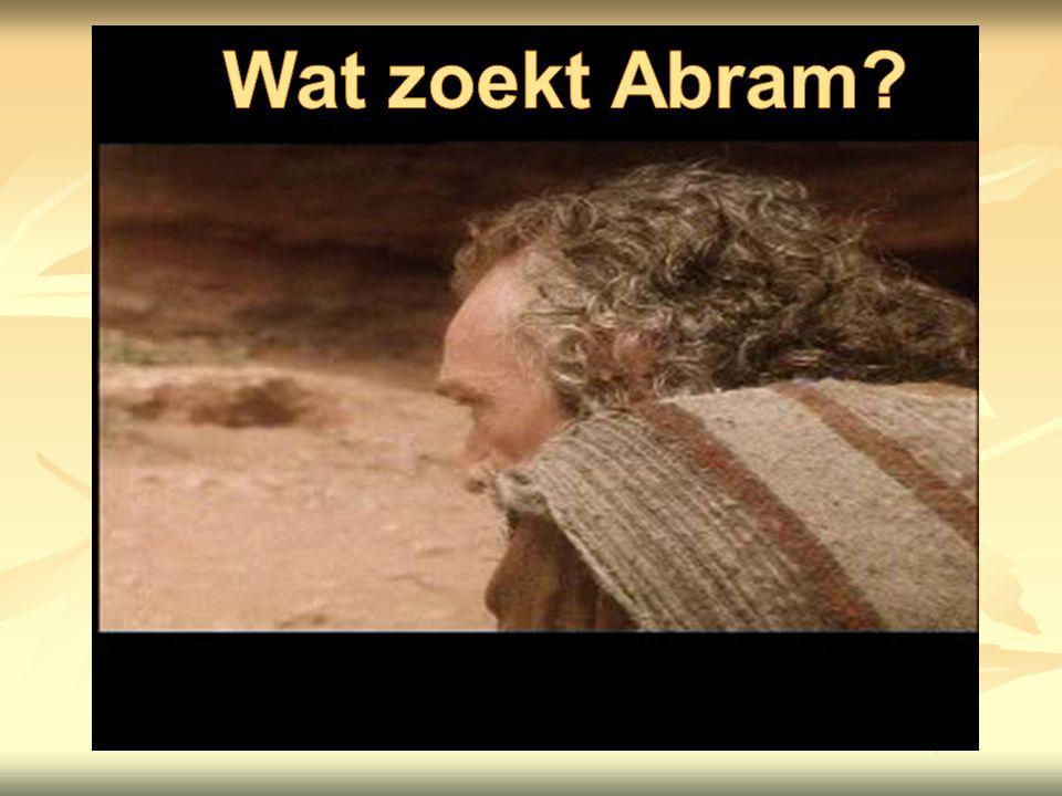 Wat zoekt Abram