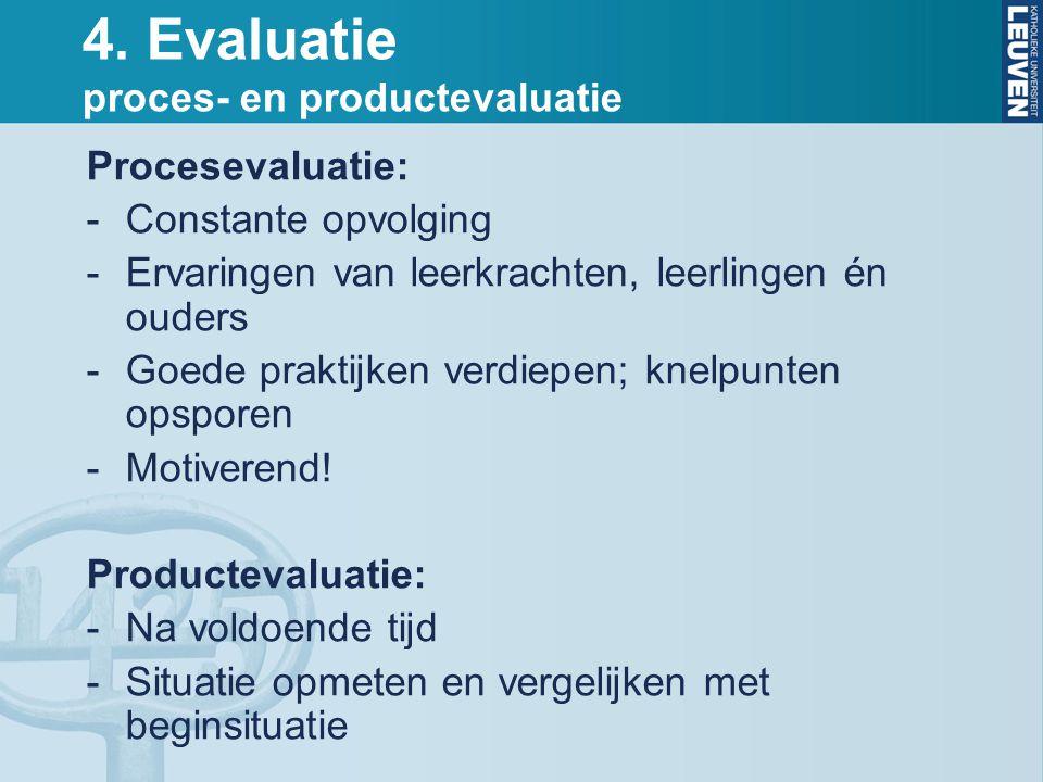 4. Evaluatie proces- en productevaluatie