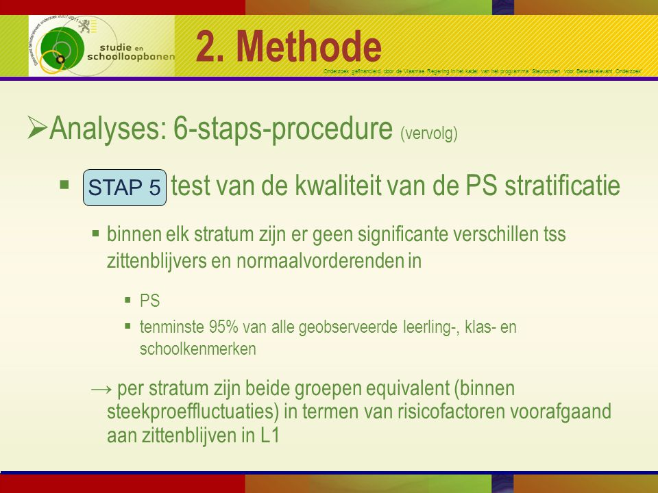 2. Methode Analyses: 6-staps-procedure (vervolg)