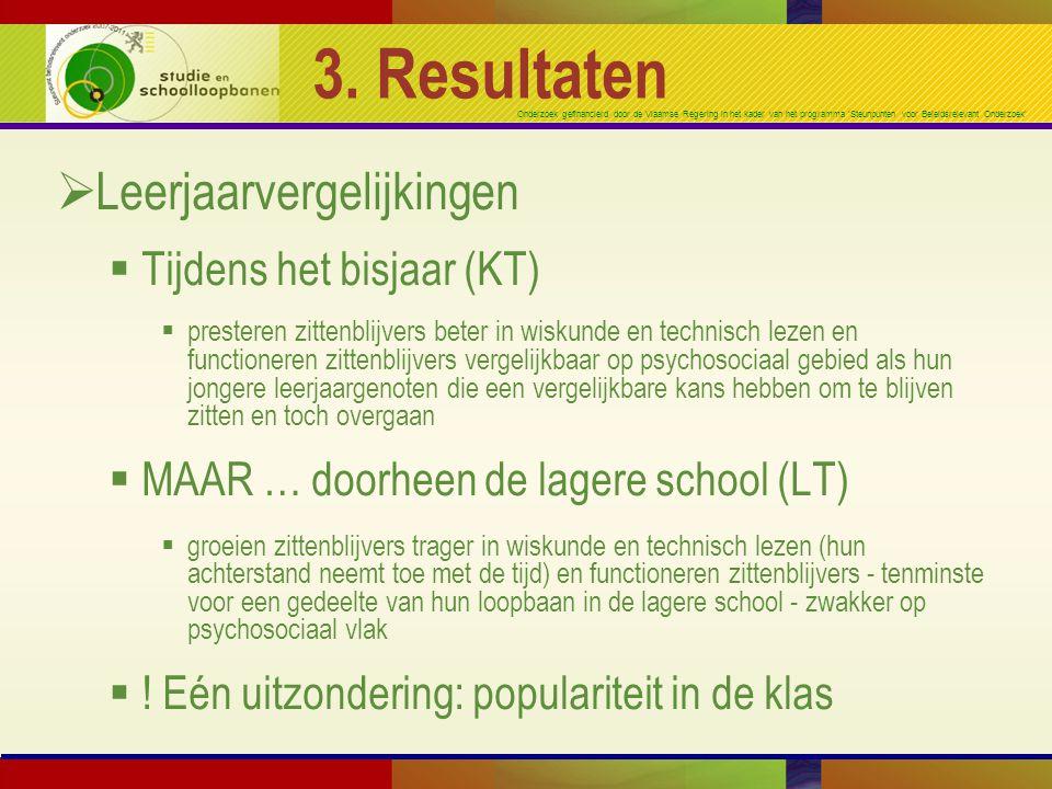3. Resultaten Leerjaarvergelijkingen Tijdens het bisjaar (KT)