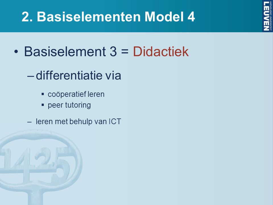 Basiselement 3 = Didactiek