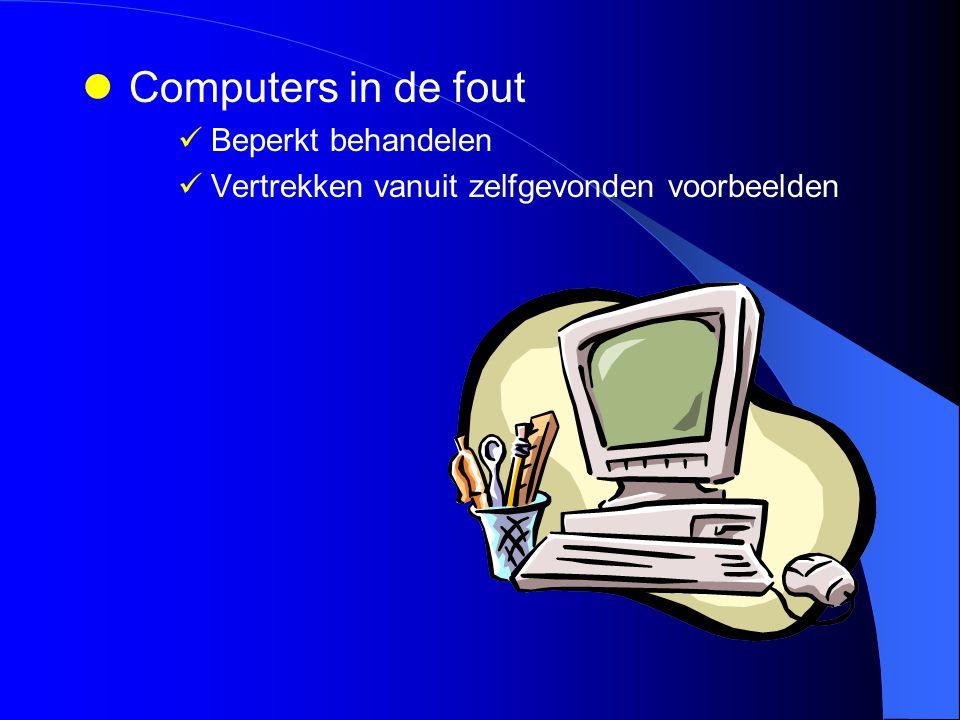 Computers in de fout Beperkt behandelen