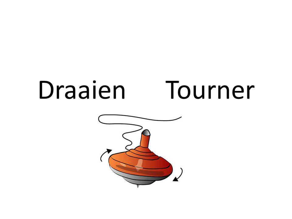 Draaien Tourner