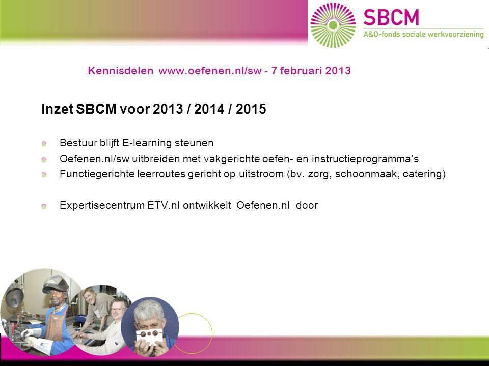 Kennisdelen www.oefenen.nl/sw - 7 februari 2013