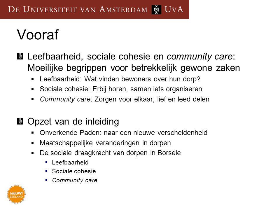 Vooraf Leefbaarheid, sociale cohesie en community care: Moeilijke begrippen voor betrekkelijk gewone zaken.