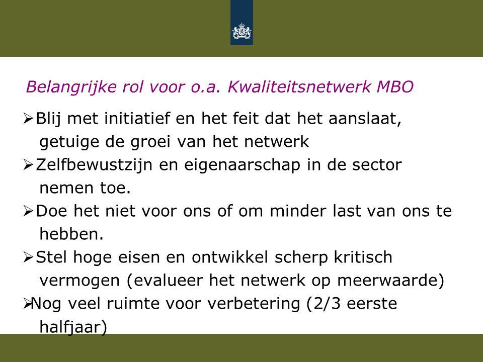 Belangrijke rol voor o.a. Kwaliteitsnetwerk MBO