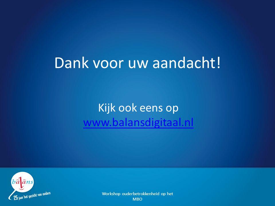 Kijk ook eens op www.balansdigitaal.nl