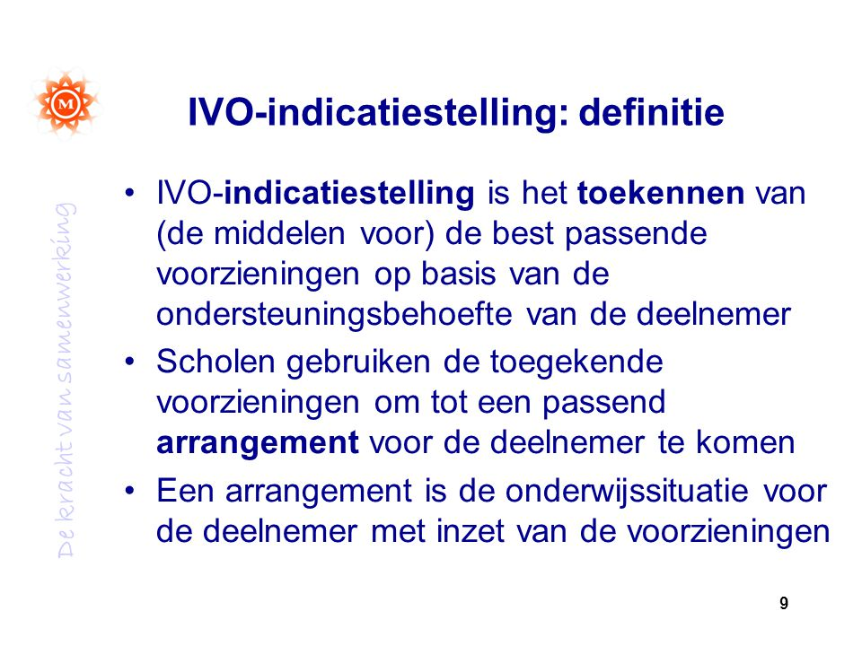 IVO-indicatiestelling: definitie