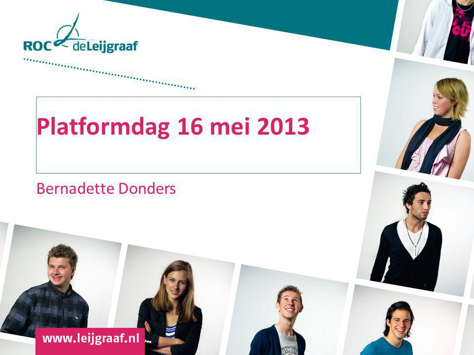 Platformdag 16 mei 2013 Bernadette Donders